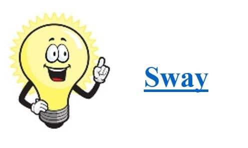 Sway Tip