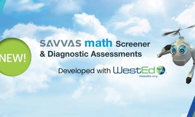 Math Screener and Diagnostic Assessments launched by Savvas Learning Company and WestEd