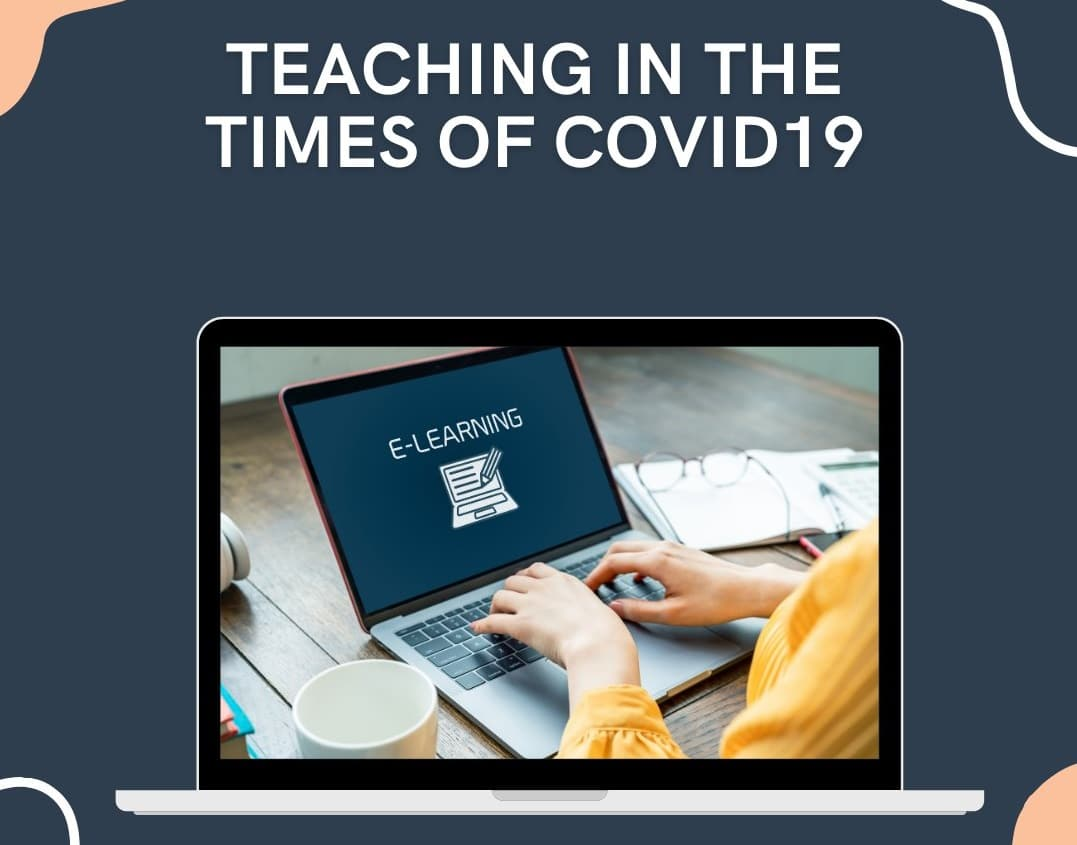 Teaching in the Times of COVID19 and tools such as Universal Design for Learning