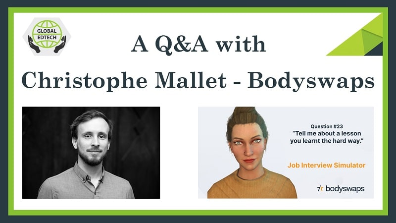 Bodyswaps - A Q&A with Christophe Mallet, CEO and Co-Founder of a VR Job Interview Simulator