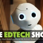 Introducing, The EdTech Show!